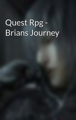 Đọc truyện Quest Rpg - Brians Journey