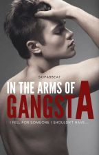 In The Arms Of A Gangster by skipabbeat