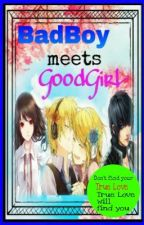 Bad Boy Meets Good Girl (Daragon Fanfic) by RiriPanda18