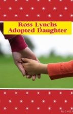 Ross Lynch's Adopted Daughter by megprice_xox
