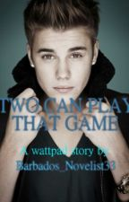 """Title: Two  Can play that  Game!!"""" (A JB love story sequel) by Golden-author"""