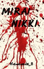 Mirai Nikki: A Fight For Survival by Hammie_8