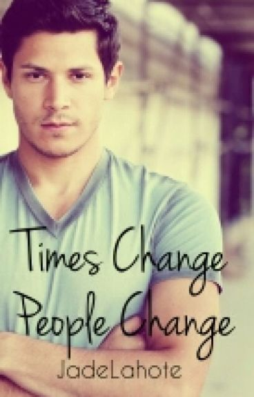 Times change, People change (Paul Lahote Love Story)