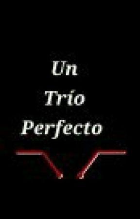 Un trio perfecto