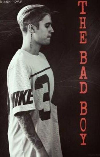 The Bad Boy [Justin bieber story; translation].