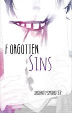 Forgotten Sins by InsanitysMonster