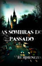 As Sombras do Passado by MJMenezes