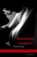 Matrimonio temporal. (FIN) by LadyFuturistic