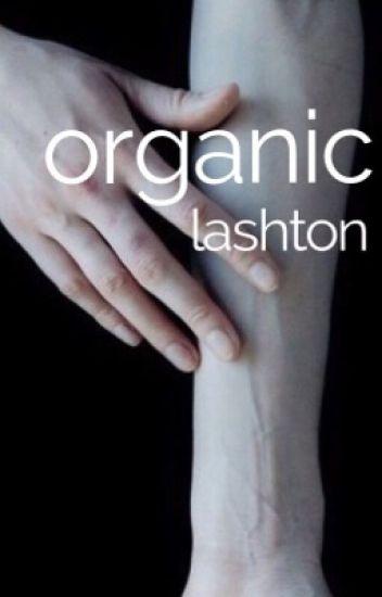 organic. ➵ lashton