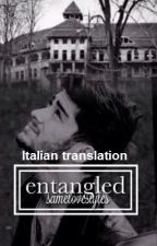Entangled | Zayn Malik [Italian translation] by Direkians