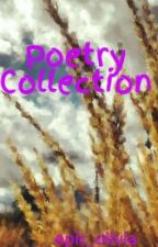 Poetry Collection by epic_olivia