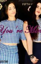 You're Mine (Camren) by 5HCamren4Ever