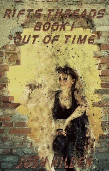 "Rifts Threads: Book 1 ""Out of Time"""