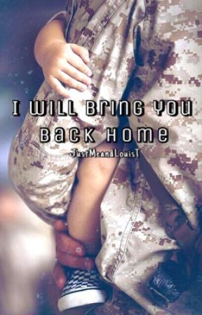 I will bring you home // Louis Tomlinson by JustMeandLouisT