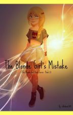The Blonde Girl's Mistake (~Hiccstrid~ The Blonde Girl Series : Book 2) by elladana2704