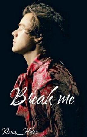 Break me! by Rena_Flores