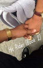 His Rider (Book 2) by NeshaW_