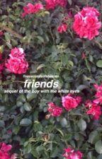 friends [muke af] by fivesecondsofsheeran