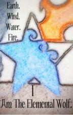 Earth.Wind.Water.Fire. I Am The Elemental Wolf by BriaSaysRandomStuffx