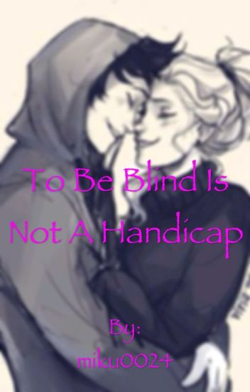 To be blind is not a handicap (A Percy Jackson fanfic) - Det