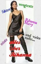 Alles über Rihanna by Navy-Germany