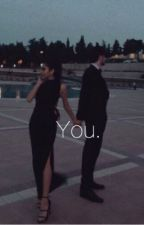 You |s.m & c.d| by magconislifeyeet