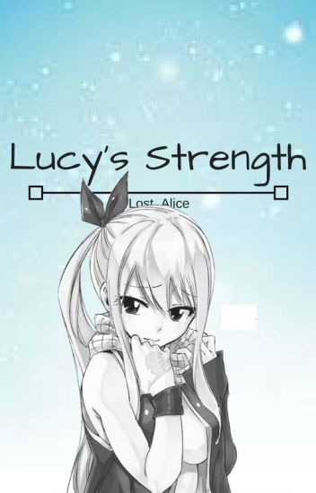 Lucy's Strength (Complete)