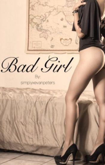 Bad Girl || Evan Peters