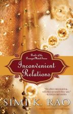 Inconvenient Relations by TheWriteDoc