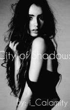 City of Shadows by i_Calamity