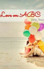 Love on ABC by Desi_Tham