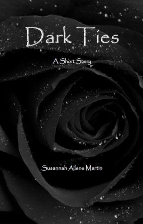 Dark Ties by SusannahMartin