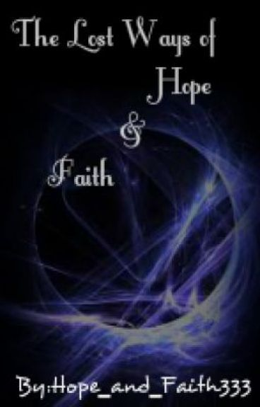 The Lost Ways Of Hope And Faith: Sisters