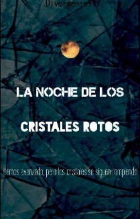 La Noche de los Cristales Rotos by Lunnaris_Meminger