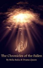The Chronicles of the Fallen by XoBellaItalianaoX