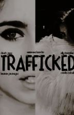 Trafficked. by contoslady