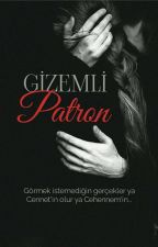 GİZEMLİ PATRON by OzgeGulRomanlari