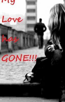 my love has gone one shot story patryne wattpad