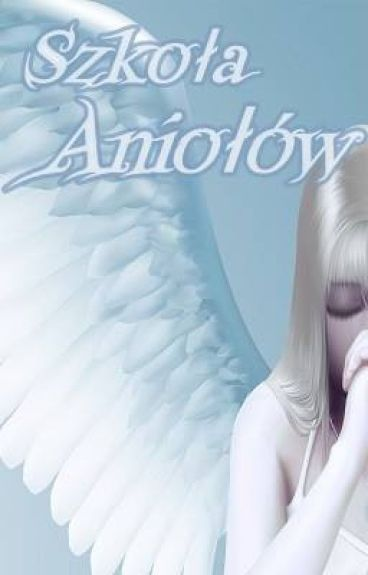 Szkoła Aniołów