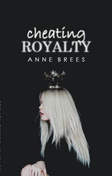 Cheating Royalty (Chasing Royalty Series, #2)