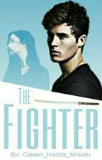 The Fighter {Book Two} (Percy Jackson Fanfiction) /ON HOLD/ by Cammy_Hades_Spawn