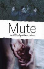 Mute (Kellic) by posionhoney