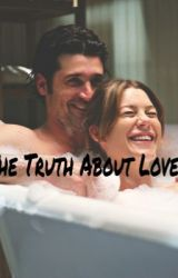 The Truth About Love- Ellen and Patrick Fanfiction by ellenismydrug