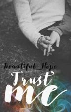 Give my trust by Chroniqueuseunjour