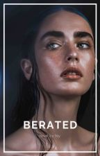 Berated (on hold) by tayauthor
