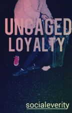 Uncaged Loyalty (BoyxBoy) by xanpath