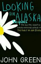 Looking For Alaska Sequel by RebeccaMckendrick