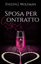 Sposa per contratto by EJ_Wolfman