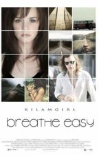 Breathe Easy    H.S by KilamGirl