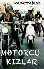 Motorlu Kızlar by rabiacicek1903